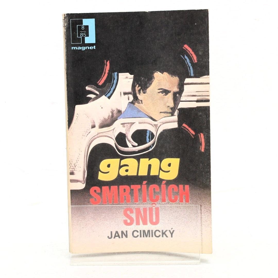 Kniha Jan Cimický: Gang smrtících snů