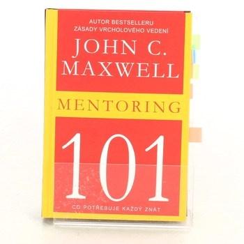 John C. Maxwell: Mentoring 101