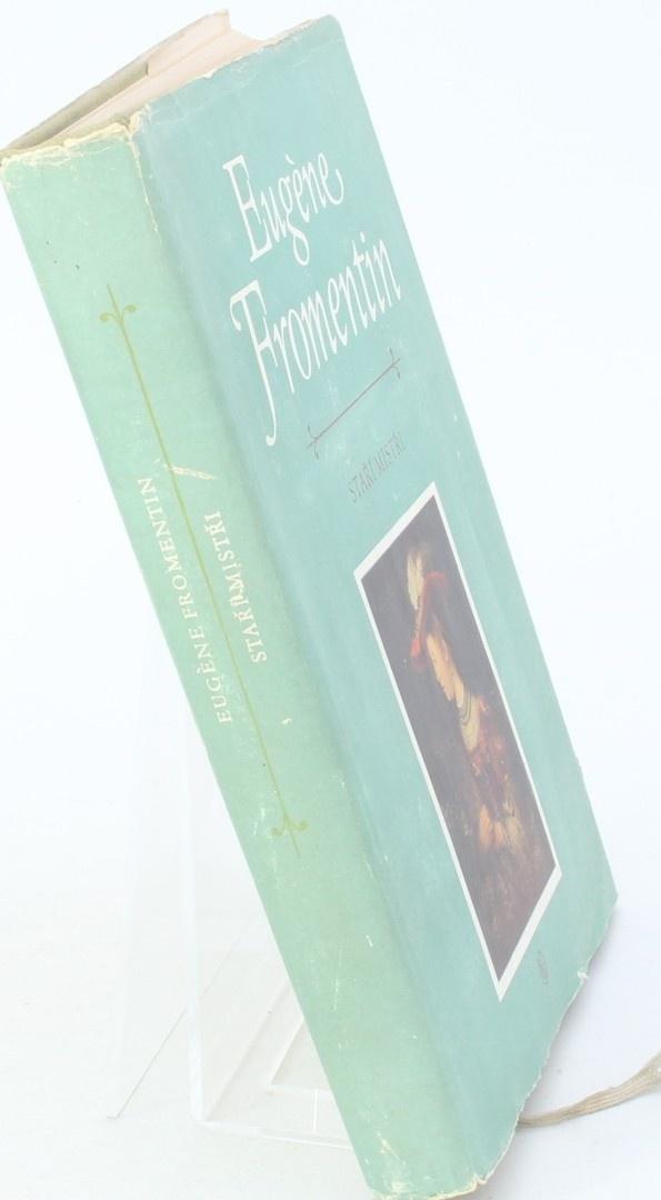 Kniha E. Fromentin: Staří mistři