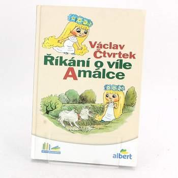 Dětská knížka Říkání o víle Amálce V.Čtvrtek
