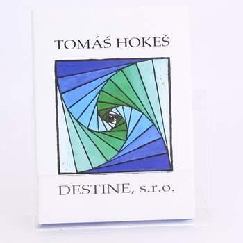 Kniha Destine, s.r.o. Tomáš Hokeš