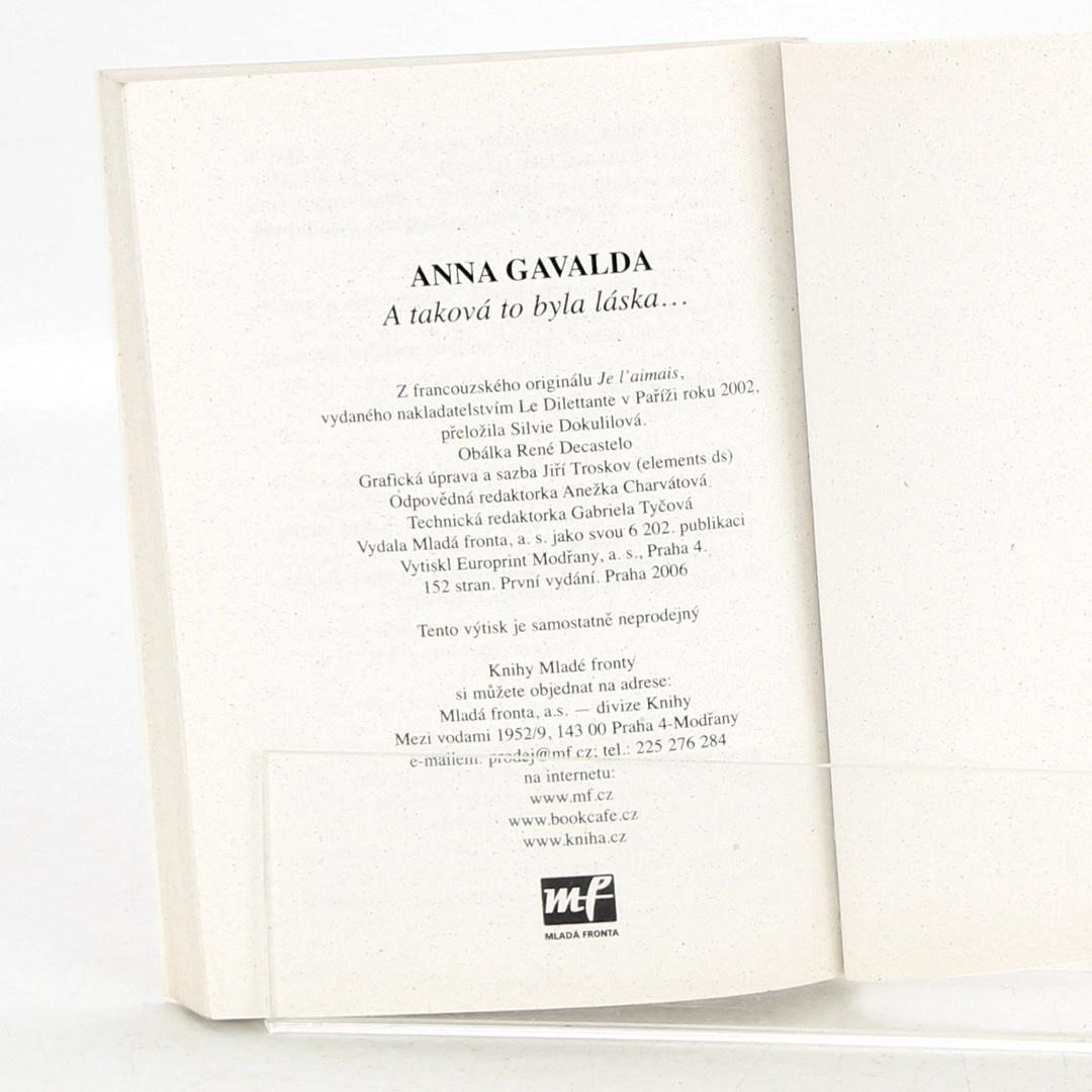 Kniha  Anna Gavalda - A taková to byla láska