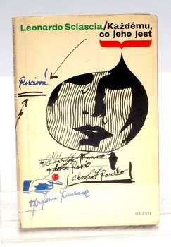 Kniha Leonardo Sciascia:Každému co jeho jest