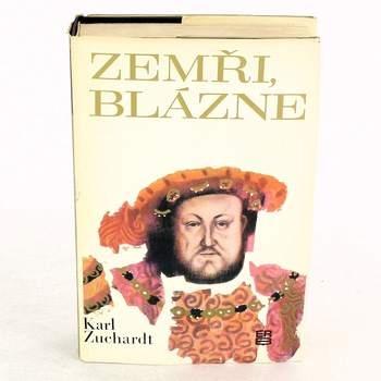 Kniha Karl Zuchardt: Zemři, blázne