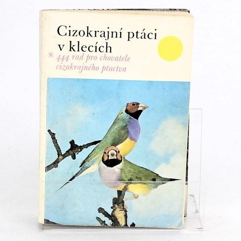 Kniha Cizokrajní ptáci v klecích