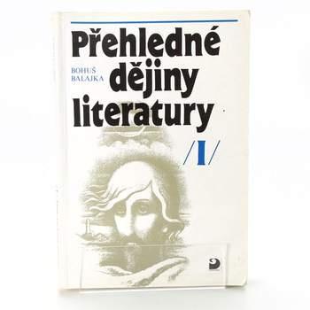 Bohuš Balajka: Přehledné dějiny literatury I