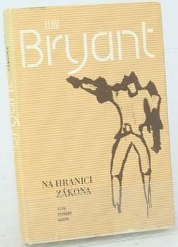 Kniha Will Bryant: Na hranici zákona