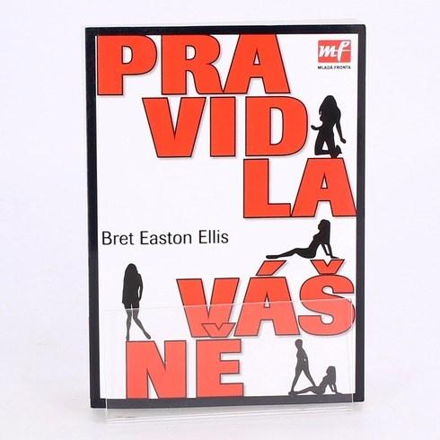 Bret Easton Ellis: Pravidla vášně