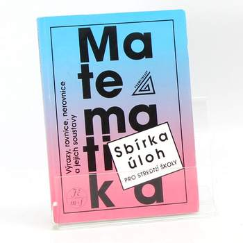 Učebnice Sbírka úloh matematika SŠ