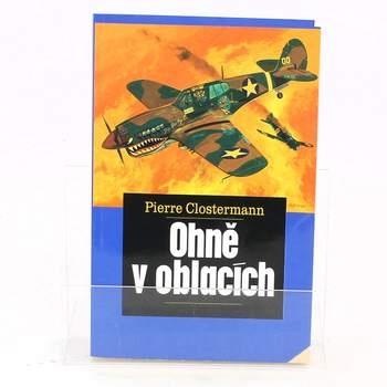Kniha Pierre Clostermann: Ohně v oblacích