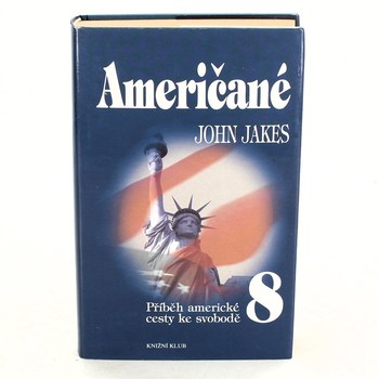 John Jakes: Američané