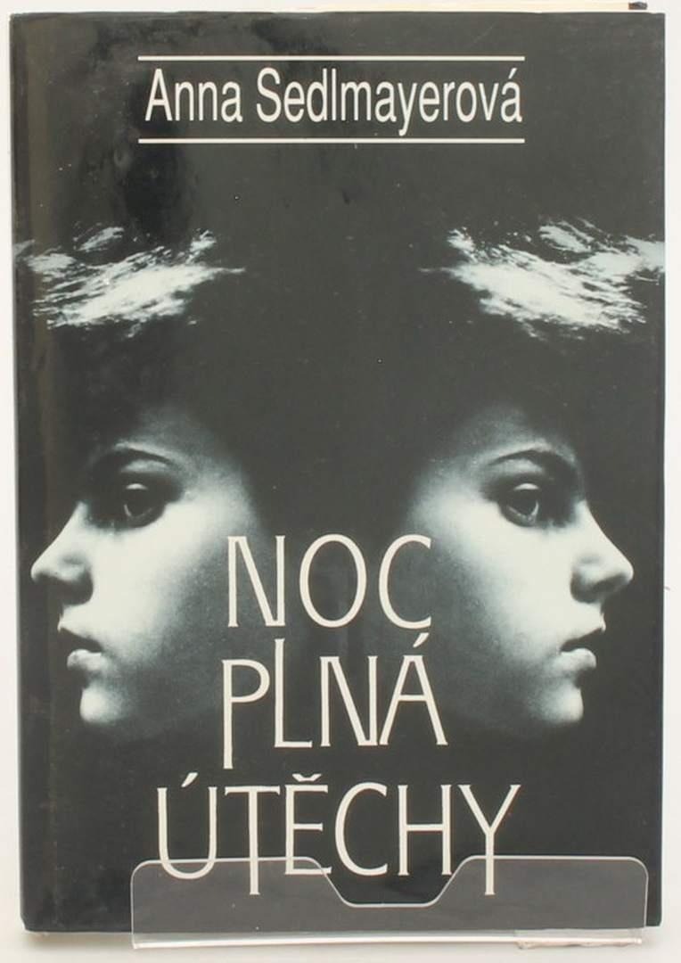 Kniha A. Sedlmayerová: Noc plná útěchy