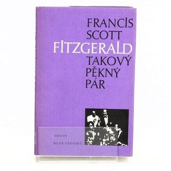 Francis Scott Fitzgerald: Takový pěkný pár