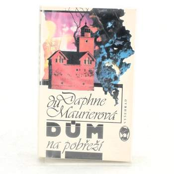 Kniha Daphne Du Maurier: Dům na pobřeží