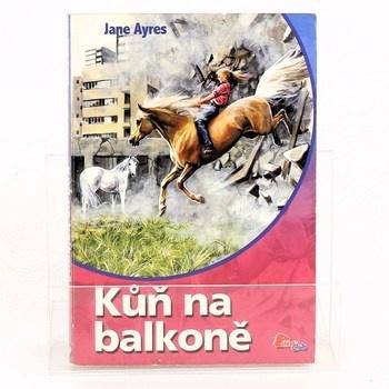 Jane Ayres: Kůň na balkóně