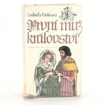 Ludmila Vaňková: První muž království