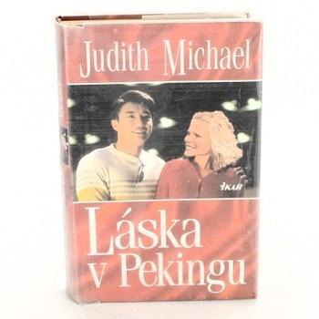Judith Michael: Láska v Pekingu