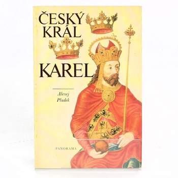 Kniha Český Král Karel Alexej Pludek