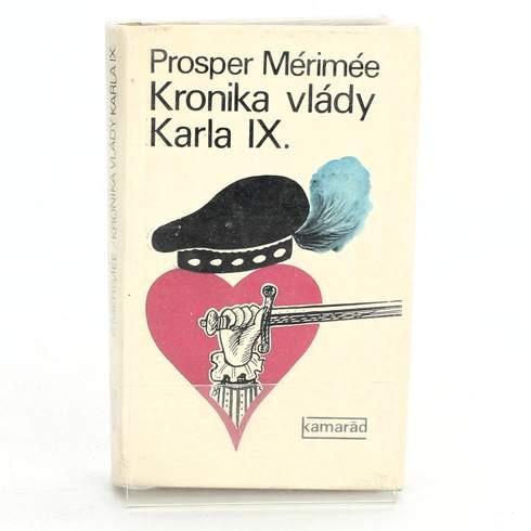 Kniha Prosper Mérimeé: Kronika vlády Karla IX.