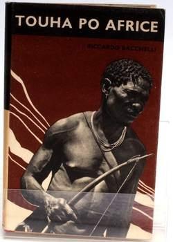 Kniha Riccardo Bacchelli: Touha po Africe