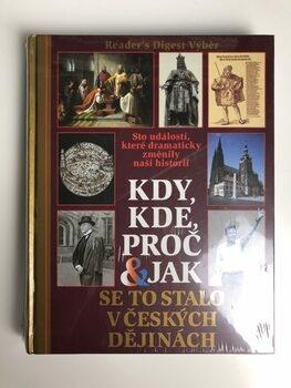 Kdy, kde, proč a jak se to stalo v českých dějinách