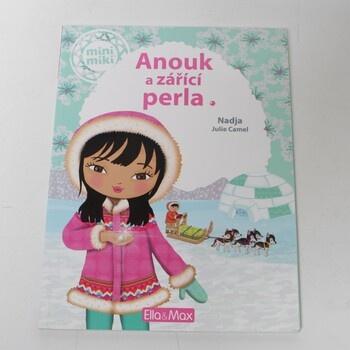 Kniha pro děti Anouk a zářící perla
