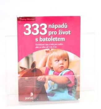 Kniha Penny Warner - 333 nápadů pro život