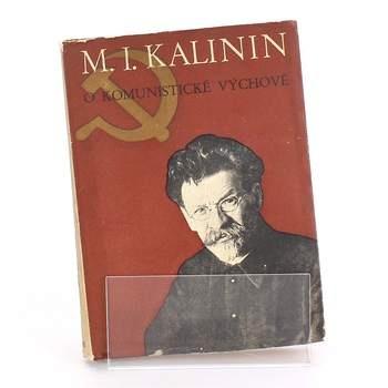 Kniha O komunistické výchově M. I. Kalinin