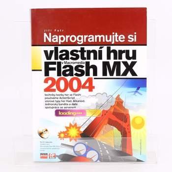 Flash MX 2004 Naprogramujte si vlastní hru