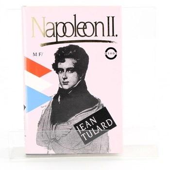 Jean Tulard: Napoleon II.