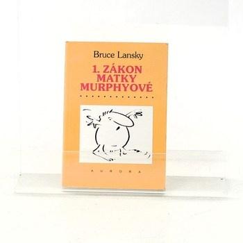 Bruce Lansky: 1. zákon matky Murphyové