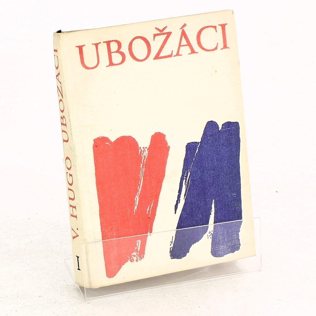 Kniha - Victor Hugo: Ubožáci (2. díl)