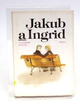 Kniha Vladimír Klevis: Jakub a Ingrid