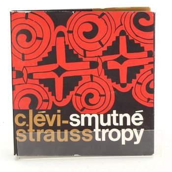 Kniha Smutné tropy C.Lévy Strauss