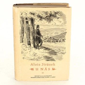 Alois Jirásek: U nás II.
