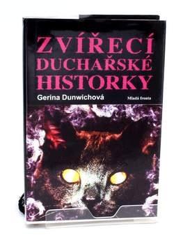 Zvířecí duchařské historky Gerina Dunwichová