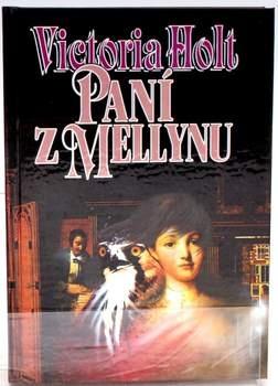 Kniha Victoria Holt: Paní z Mellynu