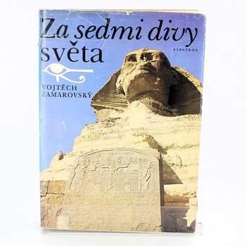 Cestopis Vojtěch Zamarovský: Za sedmi divy světa