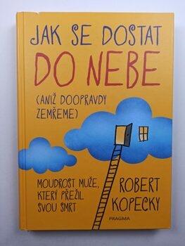Robert Kopecky: Jak se dostat do nebe