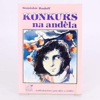 Kniha Konkurs na anděla Stanislav Rudolf