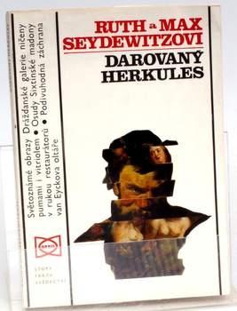 Kniha R. a M. Seydewitzovi:Darovaný Herkules