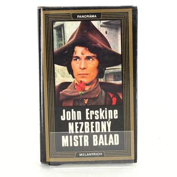 Kniha John Erskine: Nezbedný mistr balad