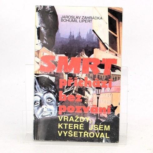 Jaroslav Zahrádka: Smrt přichází bez pozvání