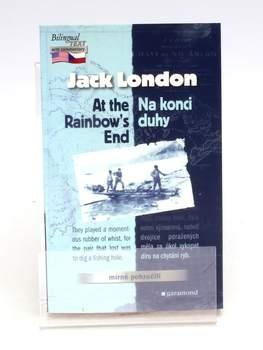 Kniha Jack London: Na konci duhy