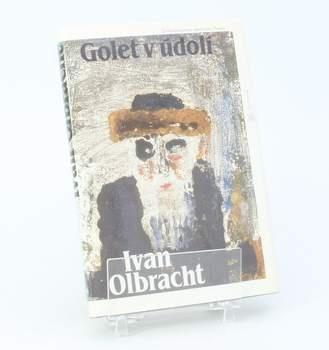 Kniha Ivan Olbracht: Golet v údolí