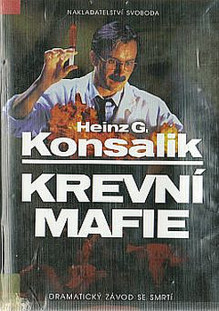 Kniha SVOBODA Krevní mafie Heinz G. Konsalik