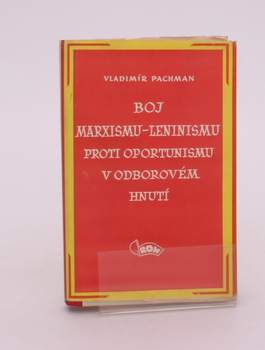 Vladimír Pachman: Boj marxismu-leninismu