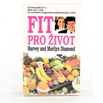 Harvey Diamond: Fit pro život