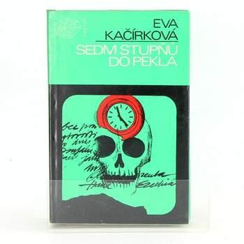 Eva Kačírková: Sedm stupňů do pekla