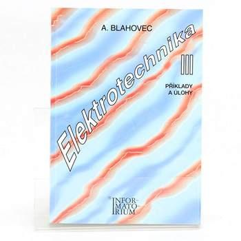 Učebnice Antonín Blahovec: Elektrotechnika III